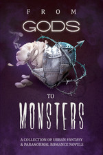 From Gods to Monsters