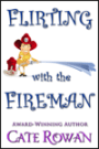 Click for more about Flirting with the Fireman