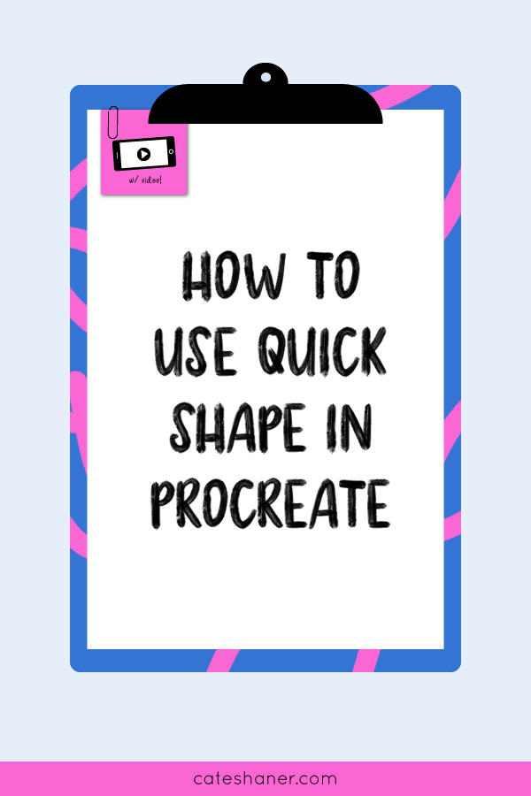 How To Use Quick Shape In Procreate 4 2 | Cate Shaner