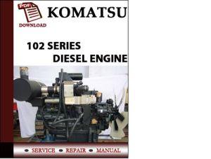 Komatsu 102 Series Diesel Engine Workshop service Repair Manual
