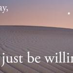 Willingness Key