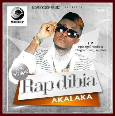 Rap Dibia Igbo Hip-Hop Artiste, with single Akalaka or destiny