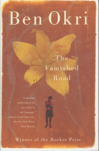 Ben Okri's novel The Famished Road is on the list