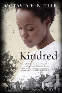 Kindred by Olivia Butler is a popular choice for high school and college students.
