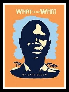 Dave Eggers' novel What is the What