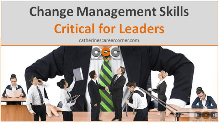 Change Management Skills Are Critical for Leaders
