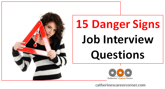 Captivating Explore These 15 Danger Signs Job Interview Questions. These Danger Signs  Job Interview Questions Arenu0027t Directly Related To Skills And Ability To Do  A ...