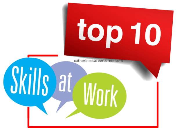 Have the Top 10 Must Have Skills at Work