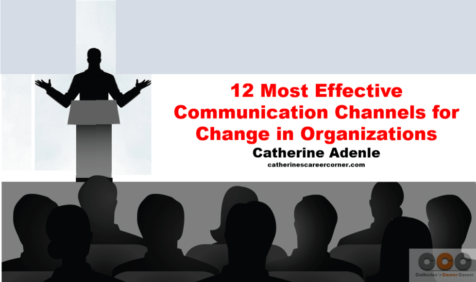 12 Most Effective Communication Channels for Change