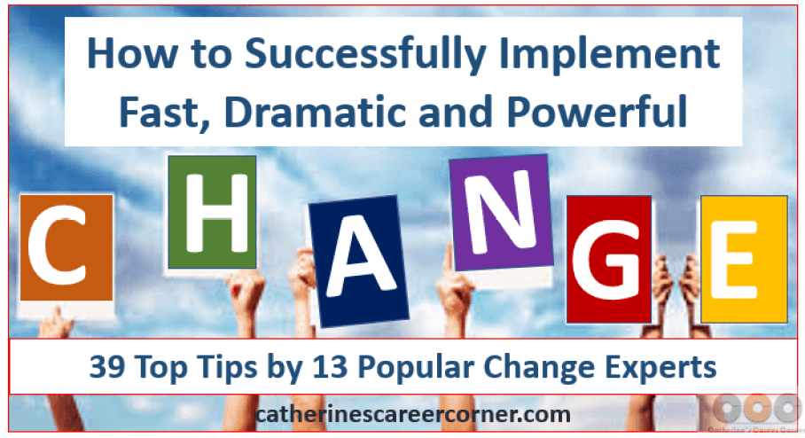 How to Successfully Implement Fast Dramatic and Powerful Change