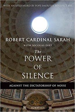 The Power of Silence, by Cardinal Sarah