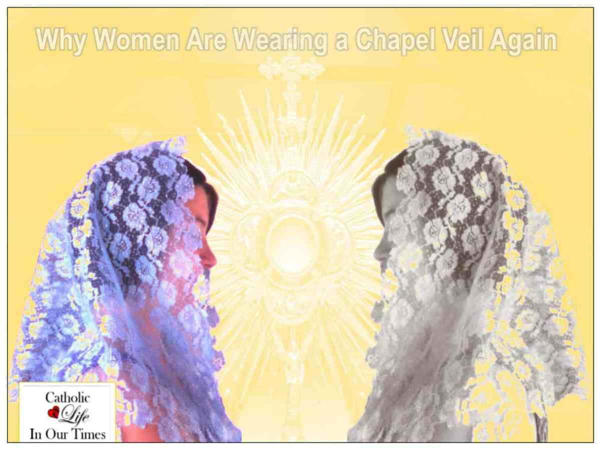 Why Women Are Wearing a Chapel Veil Again