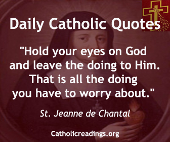 Daily Inspirational Messages Adorable Daily Catholic Quotes Inspirational Sayings Message Thought Of