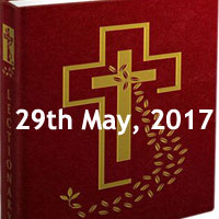 Monday of the Seventh Week of Easter - Mass Readings Today, gospel for today's mass catholic readings of today, bible reading today catholic