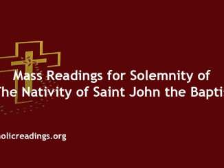 Mass Readings for Solemnity of the Nativity of Saint John the Baptist