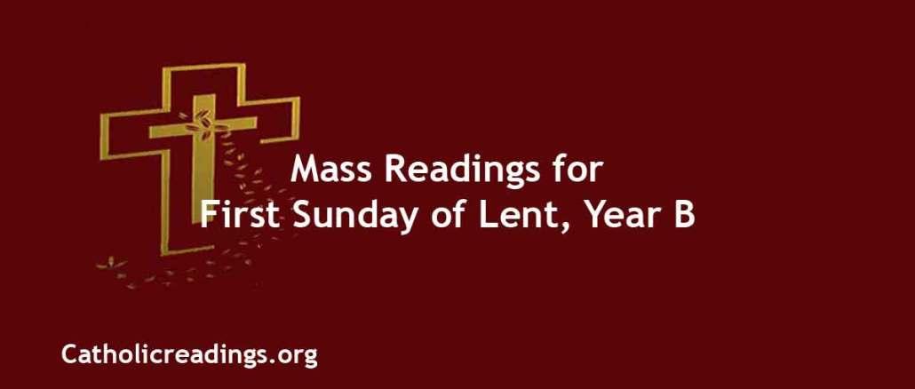 Catholic Mass Readings for First Sunday of Lent, Year B