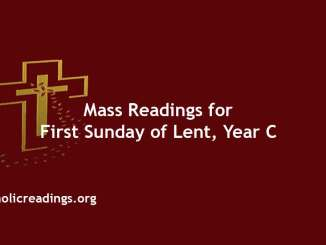 Catholic Mass Readings for First Sunday of Lent, Year C