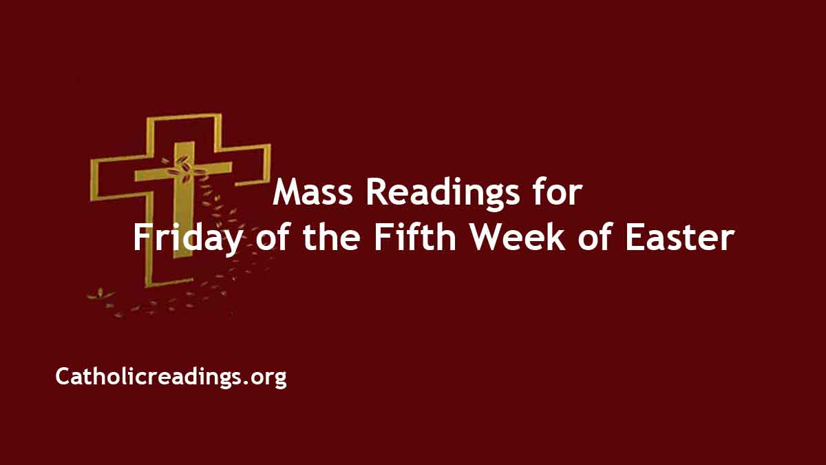 Catholic 7 May 2021 Online Daily Mass Readings for Friday
