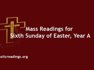 Mass Readings for Sixth Sunday of Easter, Year A