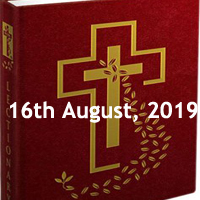 Catholic Daily Readings for 16th August 2019, Friday of the Twentieth Week in Ordinary Time Year C - Daily Homily