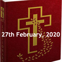 Catholic Daily Readings for 27th February 2020, Thursday after Ash Wednesday, Year A - Daily Homily