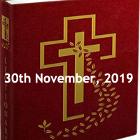 Catholic Daily Readings for 30th November 2019, Saturday of the Thirty-fourth Week in Ordinary Time Year C - Daily Homily