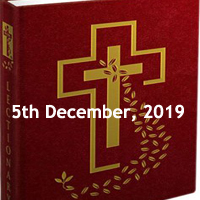 Catholic Daily Readings for 5th December 2019, Thursday of the First Week of Advent, Year A - Daily Homily