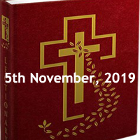 Catholic Daily Readings for 5th November 2019, Tuesday of the Thirty-first Week in Ordinary Time Year C - Daily Homily