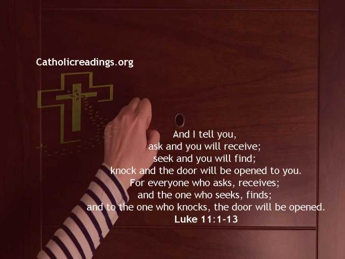 Ask and You will Receive; Seek and You will Find; Knock and the Door will be Opened to You - Bible Verse of the Day