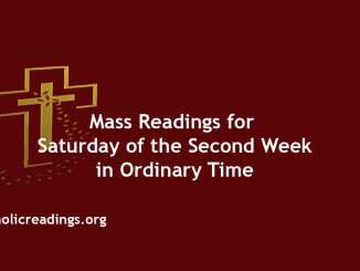 Catholic Mass Readings for Saturday of the Second Week in Ordinary Time