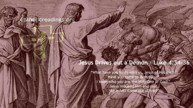 Jesus Rebukes a Demon- Luke 4:34-36 - Bible Verse of the Day
