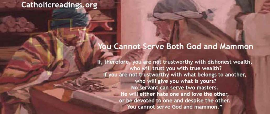 You Cannot Serve Both God and Mammon - Luke 16:9-15 - Bible Verse of the Day