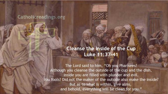 Cleanse the Inside of the Cup - Luke 11:37-41 - Bible Verse of the Day