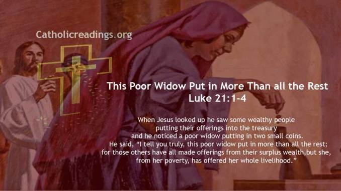 This Poor Widow Put in More Than all the Rest - Luke 21:1-4 - Bible Verse of the Day