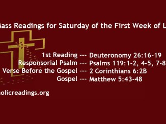 Mass Readings for Saturday of the First Week of Lent