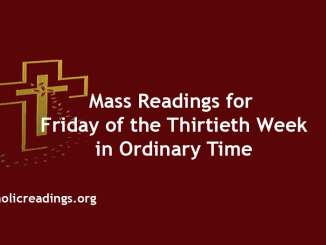 Mass Readings for Friday of the Thirtieth Week in Ordinary Time