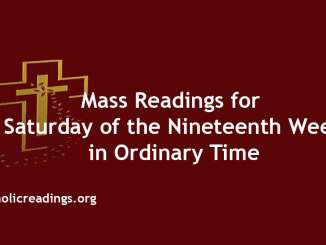 Mass Readings for Saturday of the Nineteenth Week in Ordinary Time