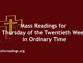 Mass Readings for Thursday of the Twentieth Week in Ordinary Time