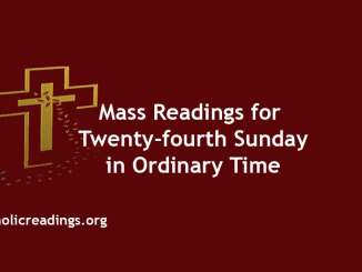 Mass Readings Twenty-fourth Sunday in Ordinary Time