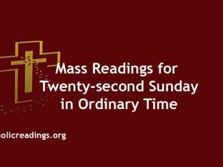 Mass Reading for Twenty-second Sunday in Ordinary Time