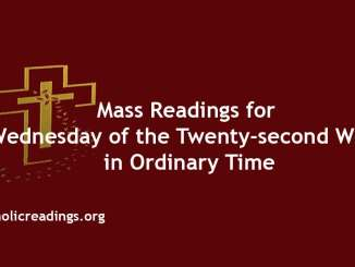 Mass Reading for Wednesday of the Twenty-second Week in Ordinary Time