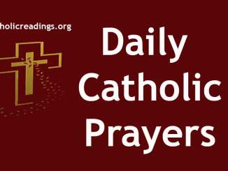 Daily Catholic Prayers, Morning Prayer, Midday Prayers, Night Prayers