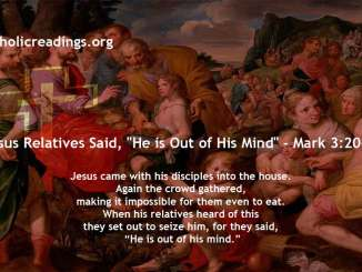 "Jesus Relatives Said, ""He is Out of His Mind"" - Mark 3:20-21 - Bible Verse of the Day"