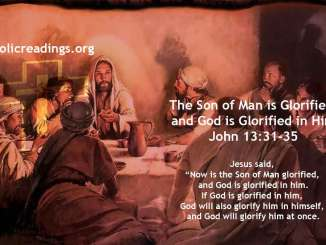 The Son of Man is Glorified and God is Glorified in Him - John 13:31-35 - Bible Verse of the Day