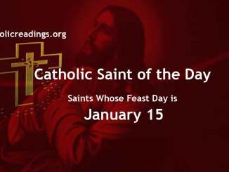 List of Saints Whose Feast Day is January 15 - Catholic Saint of the Day