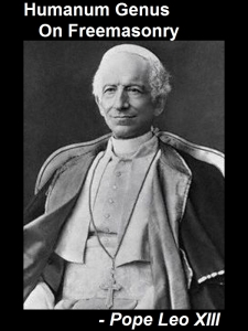 Humanum Genus - On Freemasonry, by Pope Leo XIII