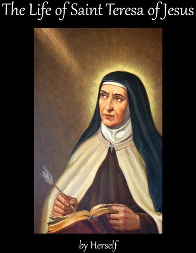 cover of the ebook 'The Life of Saint Teresa of Jesus by Herself'