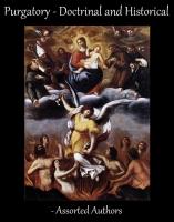 Purgatory: Doctrinal and Historic