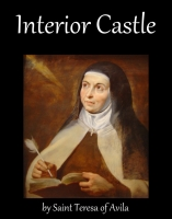 Interior Castle, by Saint Teresa of Avila