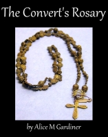 The Convert's Rosary, by Alice M Gardiner